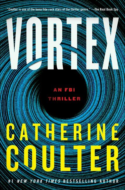 NEW RELEASE: VORTEX by Catherine Coulter