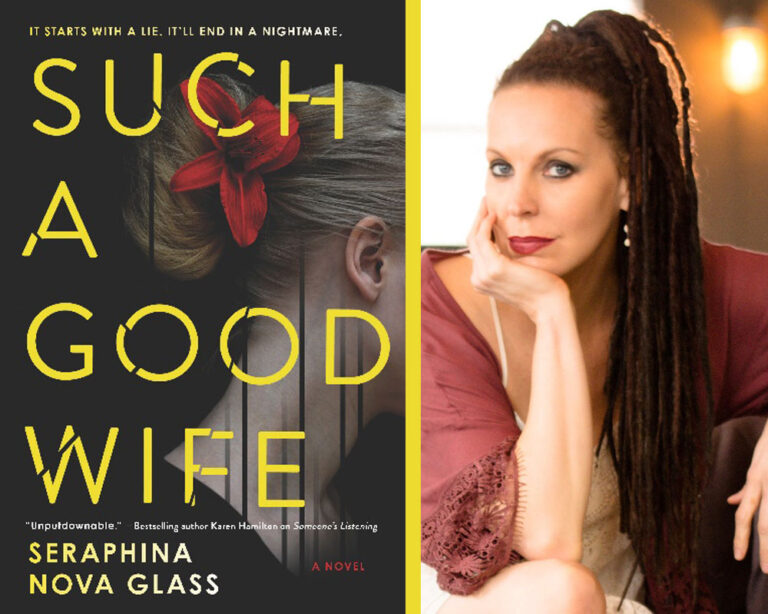 INTERVIEW: With Thriller Writer Seraphina Nova Glass Plus Giveaway!