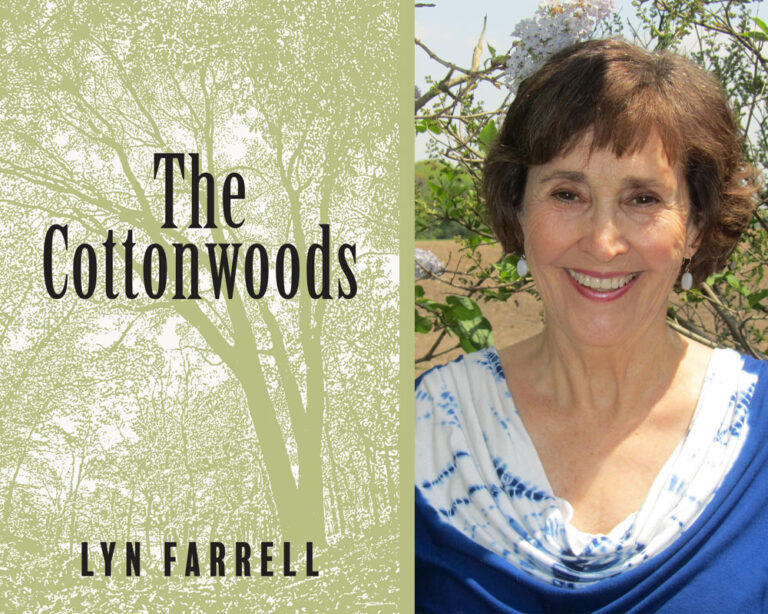 INTERVIEW: Family Saga Author Lyn Farrell on THE COTTONWOODS Plus Giveaway!