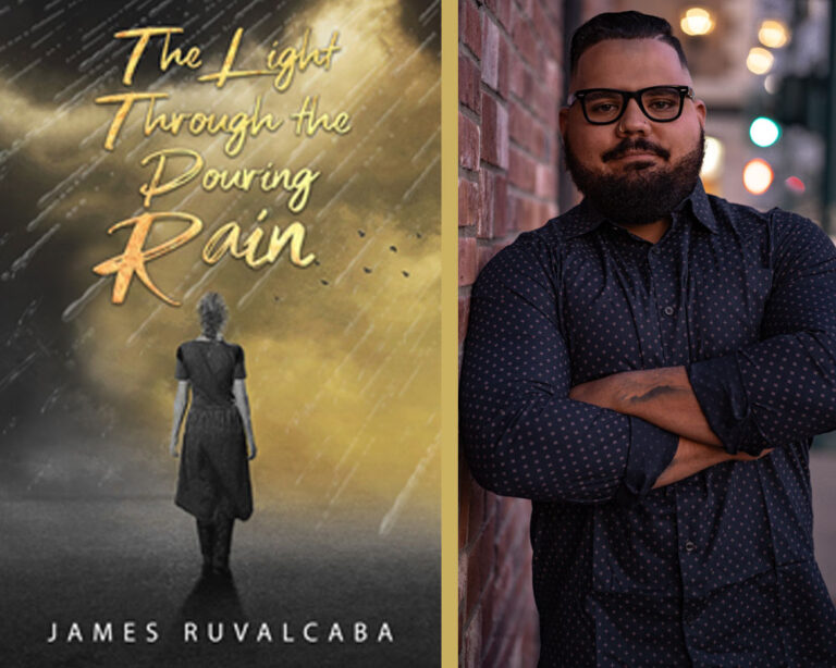 GUEST BLOG: What I Want Readers to Walk Away with After Reading My Book by James Ruvalcaba Plus Giveaway!