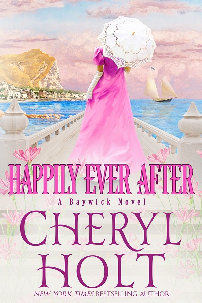 COVER REVEAL: HAPPILY EVER AFTER by Cheryl Holt Plus Giveaway!