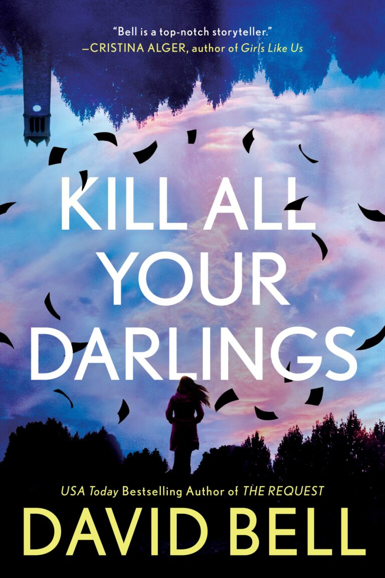 5-STAR REVIEW: KILL ALL YOUR DARLINGS by David Bell