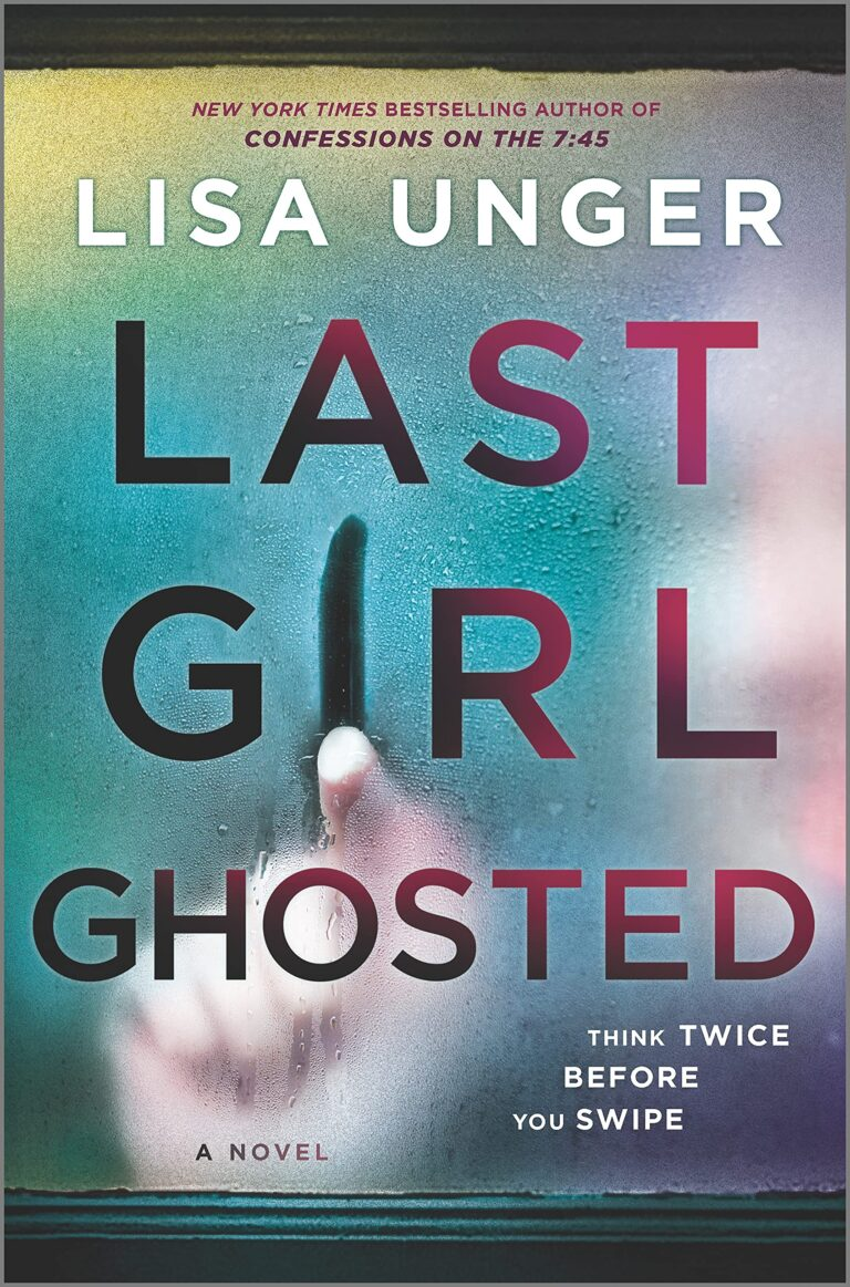 5-STAR REVIEW: LAST GIRL GHOSTED by Lisa Unger