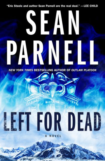 BOOK BLAST: LEFT FOR DEAD by Sean Parnell Plus Giveaway!