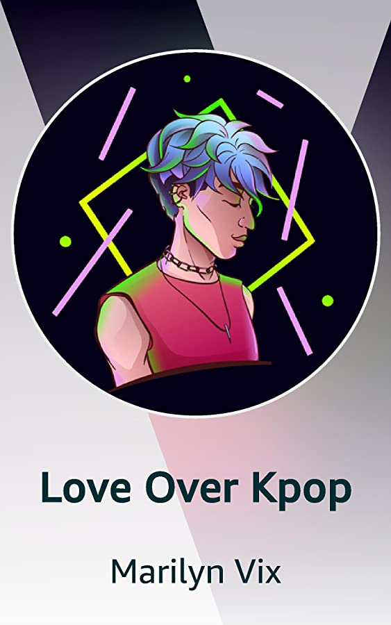 BOOK BLAST: LOVE OVER K-POP by Marilyn Vix Plus Giveaway!