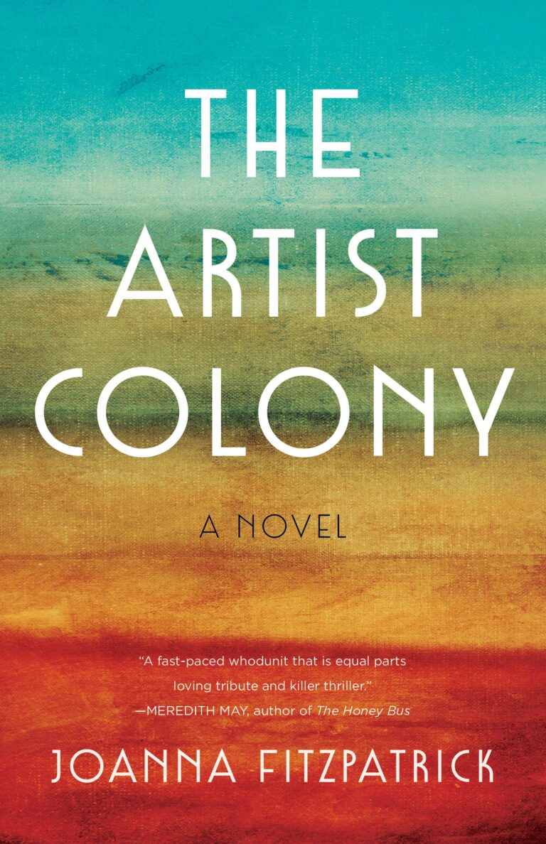 4.5 STAR REVIEW: THE ARTIST COLONY by Joanna FitzPatrick