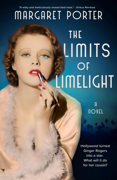 4-STAR REVIEW: THE LIMITS OF LIMELIGHT by Margaret Porter