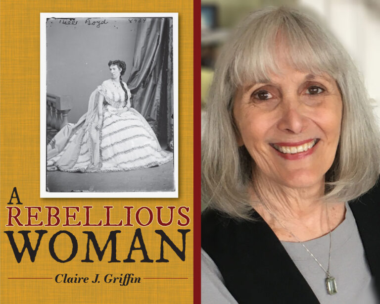GUEST BLOG: Belle Boyd, (Suffocating) Control of Women, Plus an 1860s Etiquette Quiz by Claire Griffin Plus Giveaway!