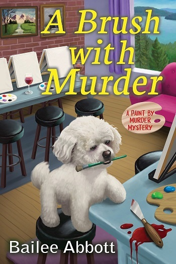 BOOK BLAST: A BRUSH WITH MURDER by Bailee Abbott Plus Giveaway!