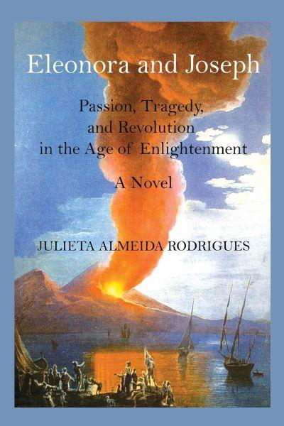BOOK BLAST: ELEONORA AND JOSEPH by Julieta Almeida Rodrigues Plus Giveaway!