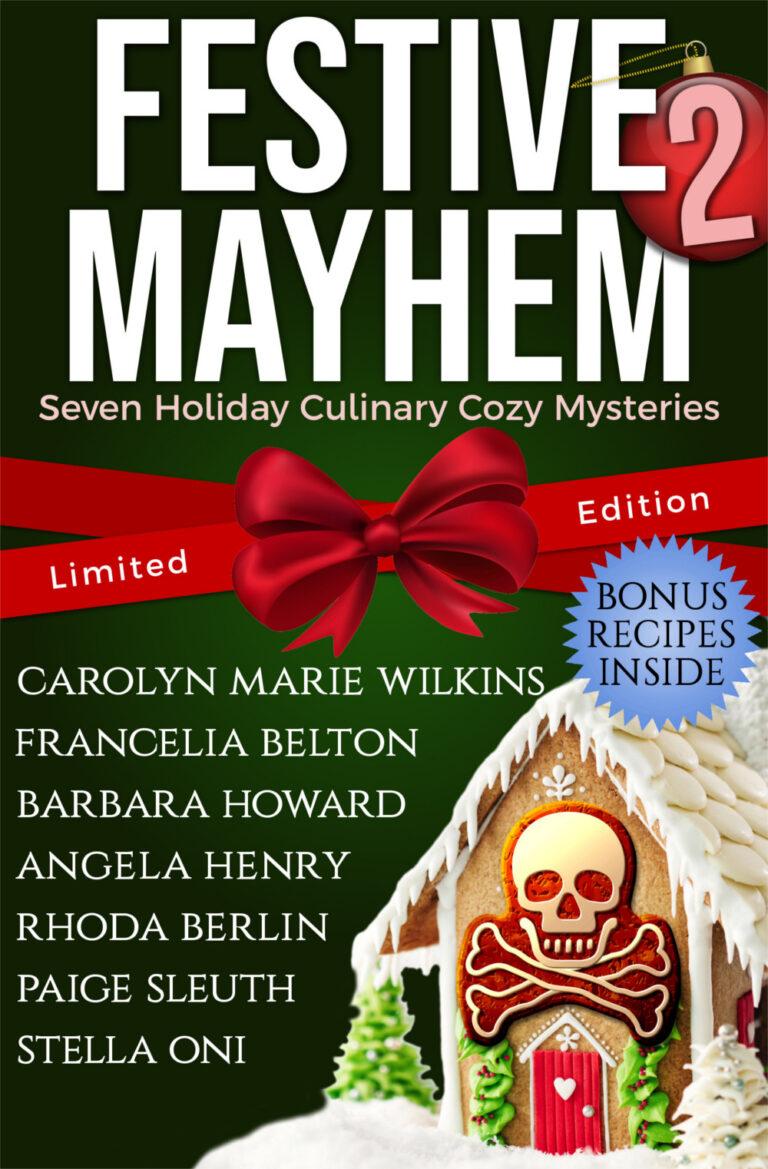 BOOK BLAST: FESTIVE MAYHEM 2 by Multiple Authors Plus Giveaway!