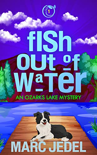 4-STAR REVIEW: FISH OUT OF WATER by Marc Jedel
