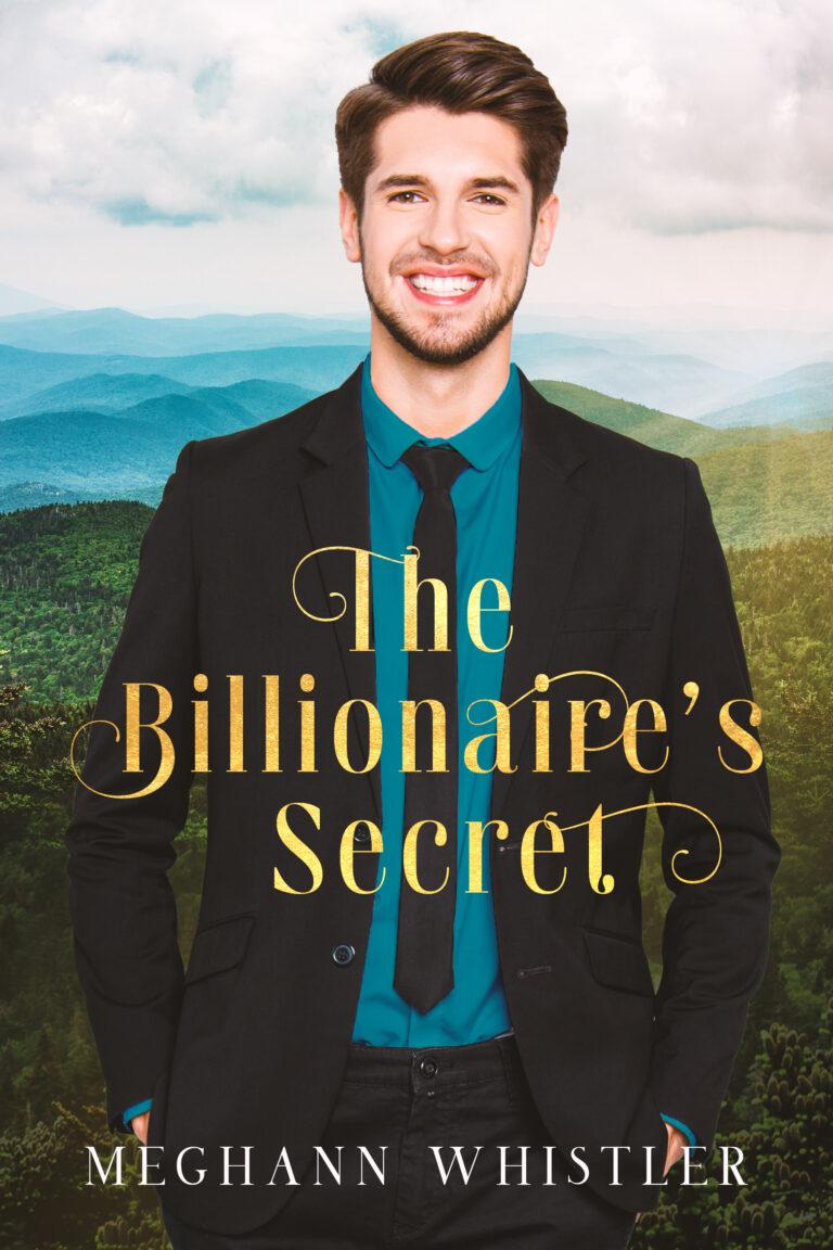 BOOK BLAST: THE BILLIONAIRE'S SECRET by Meghann Whistler Plus Giveaway!