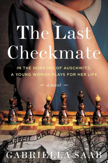 4.5-STAR REVIEW: THE LAST CHECKMATE by Gabriella Saab