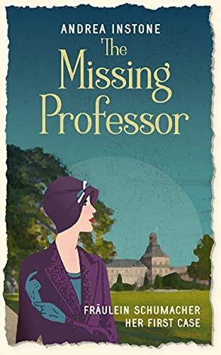 4-STAR REVIEW: THE MISSING PROFESSOR by Andrea Instone, Translated by Rachel Reynolds