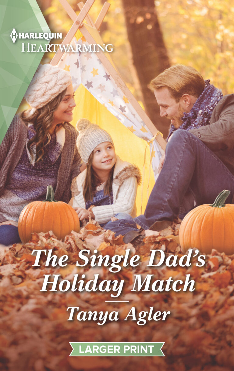 BOOK BLAST: THE SINGLE DAD'S HOLIDAY MATCH by Tanya Agler Plus Giveaway!