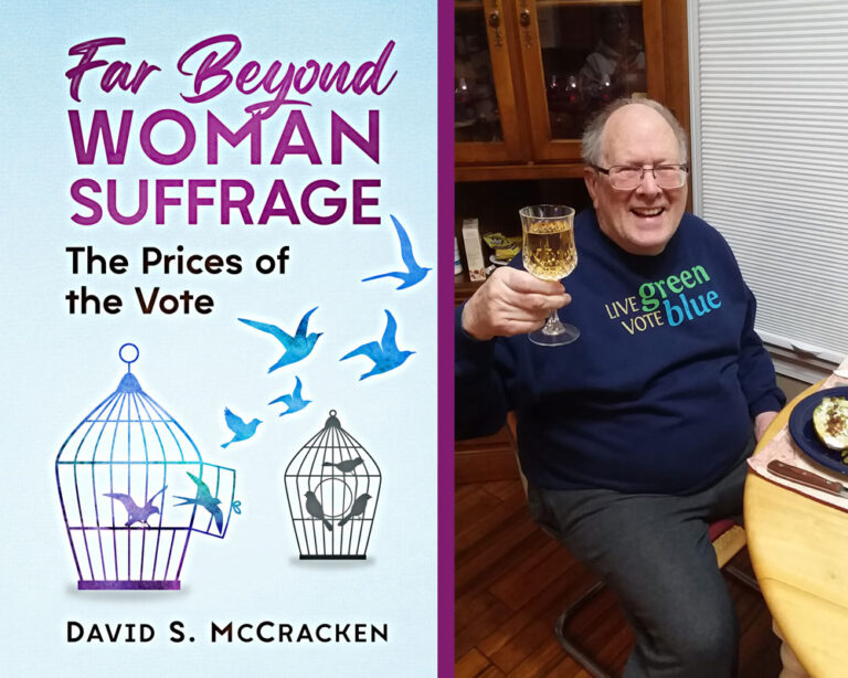 GUEST BLOG: History of Women's Suffrage by David S. McCracken Plus Giveaway!