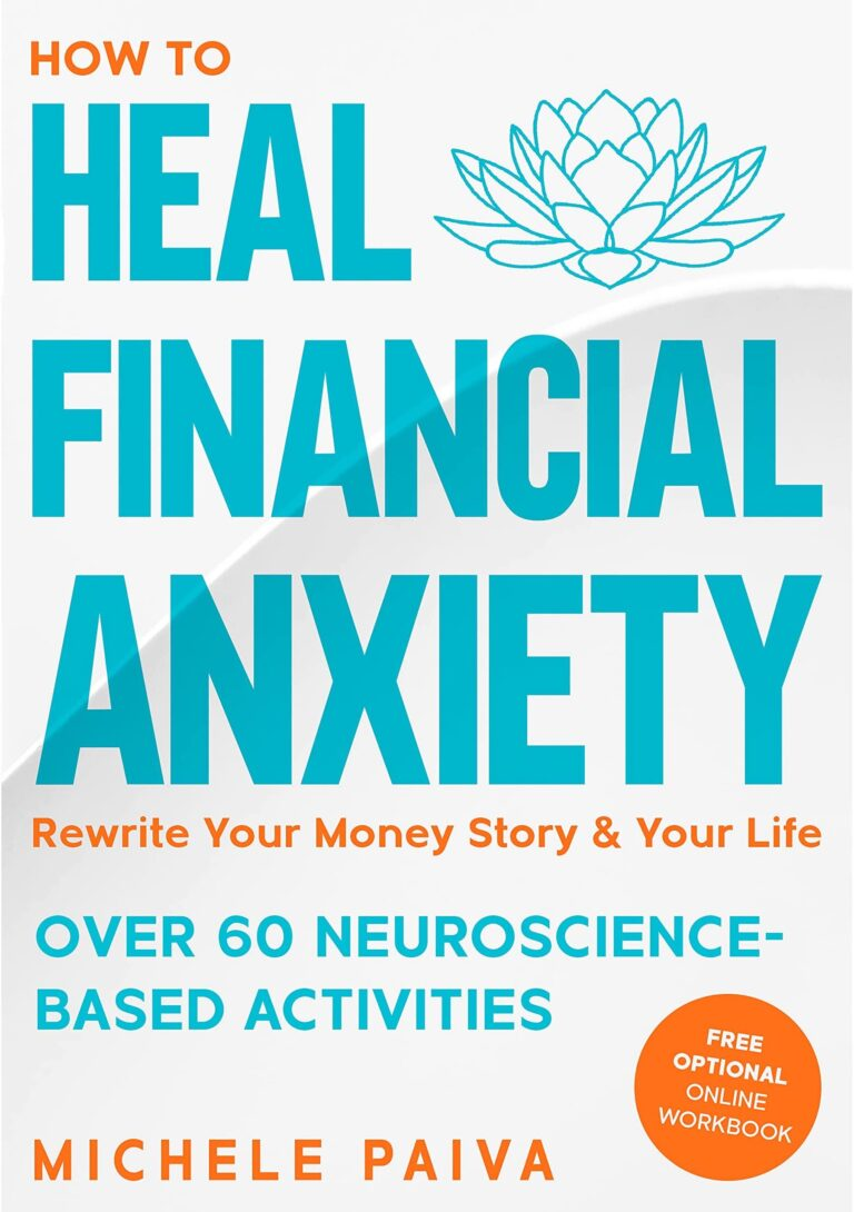 5-STAR REVIEW: HOW TO HEAL FINANCIAL ANXIETY by Michele Paiva